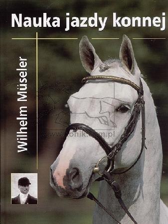 Nauka jazdy konnej - Wilhelm Museler