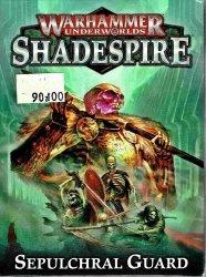 Warhammer Underworlds Shadespire Sepulchral Guard