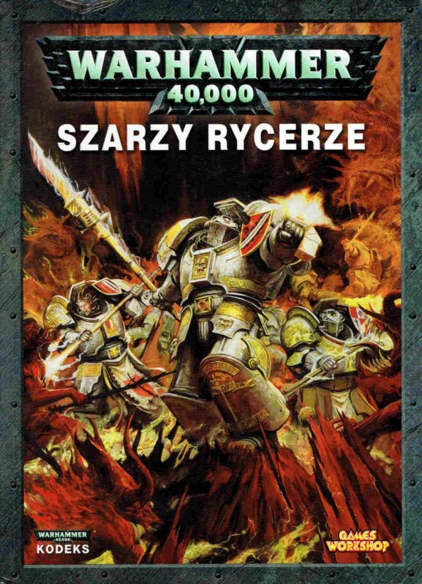 W40k Kodeks Szarzy Rycerze