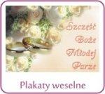 Plakaty, plansze weselne