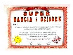 Certyfikat, dyplom dla SUPER  BABCIA I DZIADEK