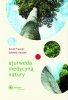 Ajurweda medycyną natury. David Frawley