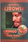 Wojciech Cejrowski • Gringo wśród dzikich plemion [dedykacja autorska]