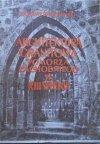 Zygmunt Świechowski • Architektura granitowa Pomorza Zachodniego w XIII wieku