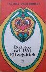 Tadeusz Pasierbiński • Daleko od Pól Elizejskich [Afryka] [Zuzanna Lipińska]