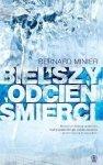 Bernard Minier • Bielszy odcień śmierci