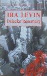 Ira Levin • Dziecko Rosemary