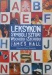 James Hall • Leksykon symboli sztuki wschodu i zachodu