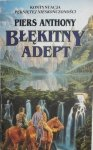 Piers Anthony • Błękitny adept