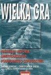Sherry Sontag, Christopher Drew • Wielka gra. Nieznana historia amerykańskiego podwodnego szpiegostwa