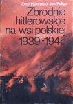 Józef Fajkowski, Jan Religa • Zbrodnie hitlerowskie na wsi polskiej 1939-1945
