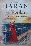 Elizabeth Haran • Rzeka przeznaczenia