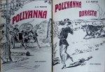 Eleanor Hodgeman Porter • Pollyanna. Pollyanna dorasta