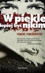 Maciej Maciejewski • W piekle lepiej być nikim