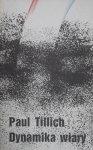 Paul Tillich • Dynamika wiary