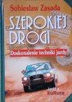 Sobiesław Zasada • Szerokiej drogi. Doskonalenie techniki jazdy