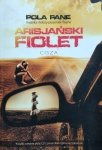 Pola Pane • Arisjański fiolet. Cisza