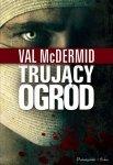 Val Mcdermid • Trujący ogród