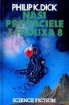 Philip K. Dick • Nasi przyjaciele z Frolixa 8