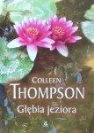 Colleen Thompson • Głębia jeziora