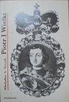 Władysław A. Serczyk • Piotr I Wielki