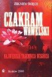 Zbigniew Święch • Czakram wawelski. Największa tajemnica wzgórza
