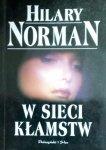 Hilary Norman • W sieci kłamstw
