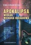 Ewa Krawiecka • Apokalipsa według Michaiła Bułhakowa. Przestrzeń i symbolika Mistrza i Małgorzaty