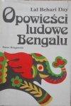 opracowanie Elżbieta Walterowa • Opowieści ludowe Bengalu. Lal Behari Day