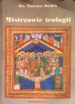 Tadeusz Dzidek • Mistrzowie teologii