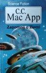 C. C. MacApp • Zapomnij o ziemi