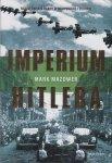 Mark Mazower • Imperium Hitlera