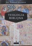 Ks. Tomasz Jelonek • Teologia biblijna