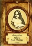 George Eliot • Młyn nad Flossą