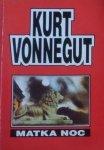 Kurt Vonnegut • Matka noc