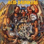 Acid Drinkers • Dirty Money, Dirty Tricks • CD