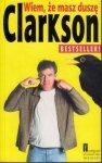 Jeremy Clarkson • Wiem, że masz duszę