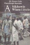 W. Owen Cole, Piara Singh Sambhi • Sikhowie. Wiara i życie