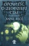 Anne Rice • Opowieść o Złodzieju Ciał