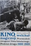 Adam Garbicz, Jacek Klinowski • Kino wehikuł magiczny. Podróż druga 1950 1959