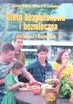 Jolanta Rujner • Dieta bezglutenowa i bezmleczna