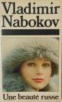 Vladimir Nabokov • Une beaute russe