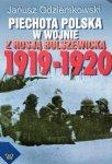 Janusz Odziemkowski • Piechota polska w wojnie z Rosją bolszewicką 1919-1920