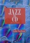 John Fordham • Jazz na CD. Przewodnik
