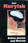 Józef Kurylak • Dolina poetów nad Wiarem