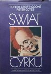 Rupert Croft-Cooke, Peter Cotes • Świat cyrku