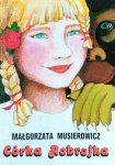 Małgorzata Musierowicz • Córka Robrojka