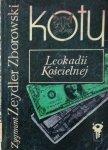 Zygmunt Zeydler-Zborowski • Koty Leokadii Kościelnej