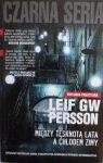 Leif GW Persson • Między tęsknotą lata a chłodem zimy