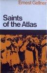 Ernest Gellner • Saints of the Atlas